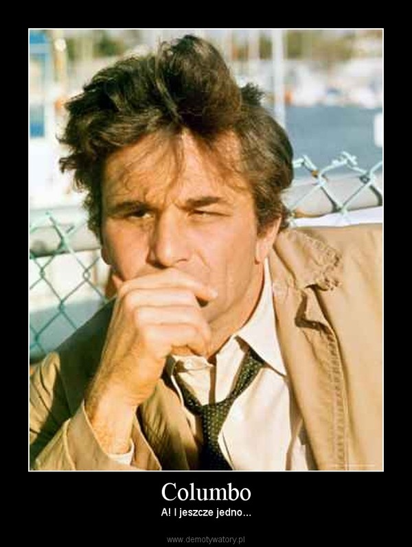Columbo – A! I jeszcze jedno...