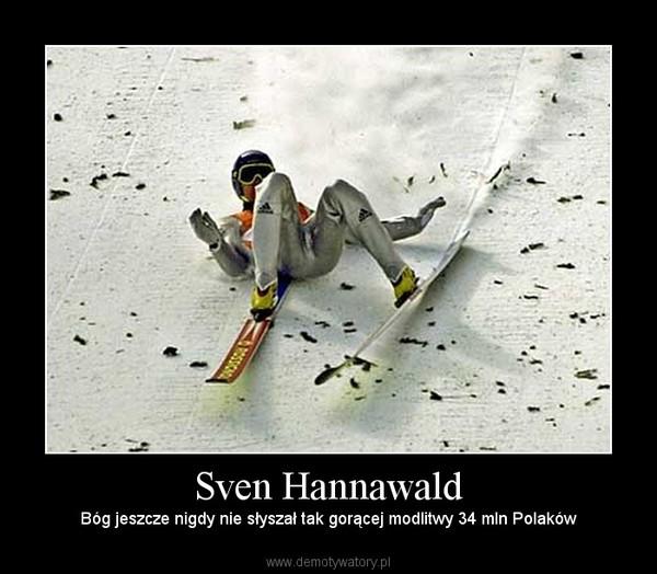 Sven Hannawald – Bóg jeszcze nigdy nie słyszał tak gorącej modlitwy 34 mln Polaków