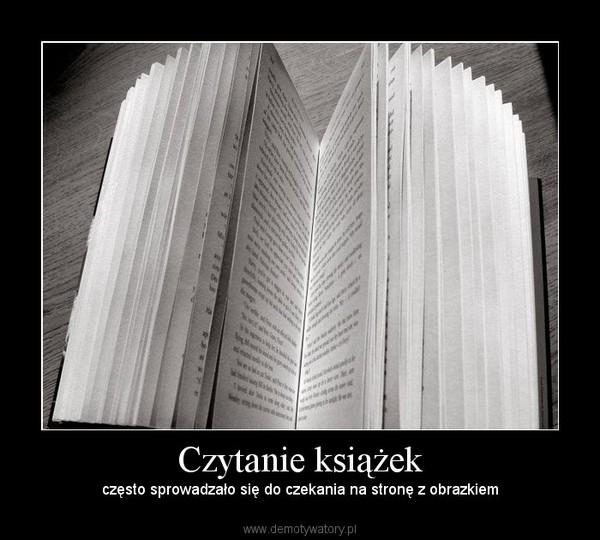 Czytanie książek – często sprowadzało się do czekania na stronę z obrazkiem