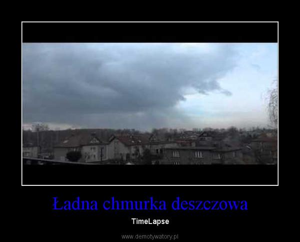 Ładna chmurka deszczowa – TimeLapse