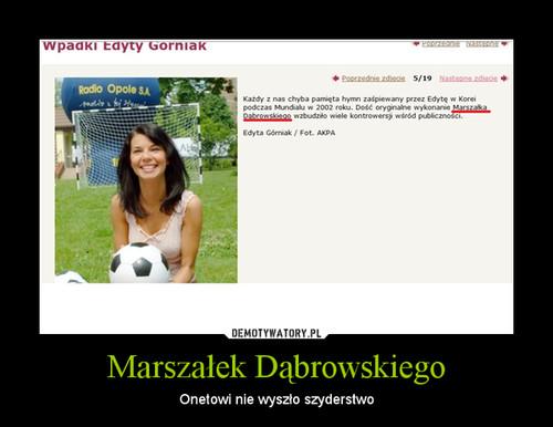 Marszałek Dąbrowskiego