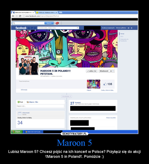 Maroon 5 – Lubisz Maroon 5? Chcesz pójść na ich koncert w Polsce? Przyłącz się do akcji \\\'Maroon 5 in Poland\\\'. Pomóżcie :)