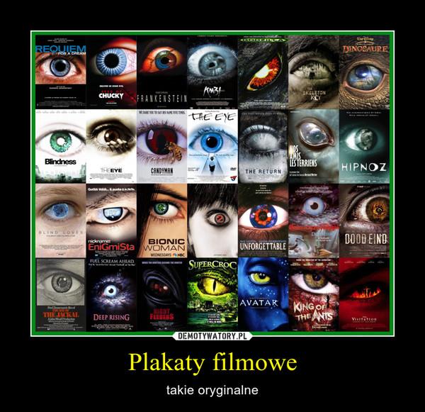 Plakaty filmowe – takie oryginalne