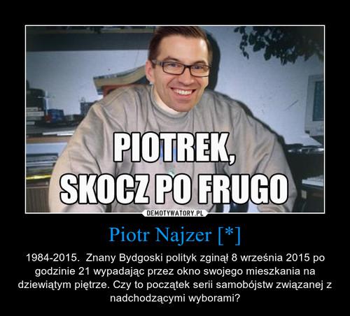 Piotr Najzer [*]