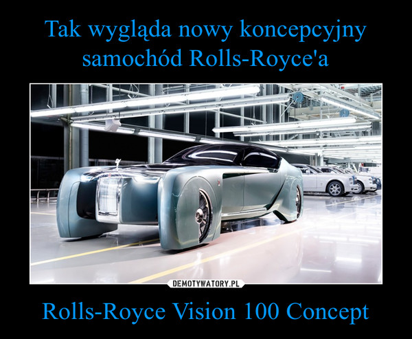 Rolls-Royce Vision 100 Concept –