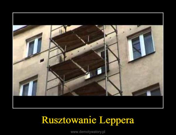 Rusztowanie Leppera –