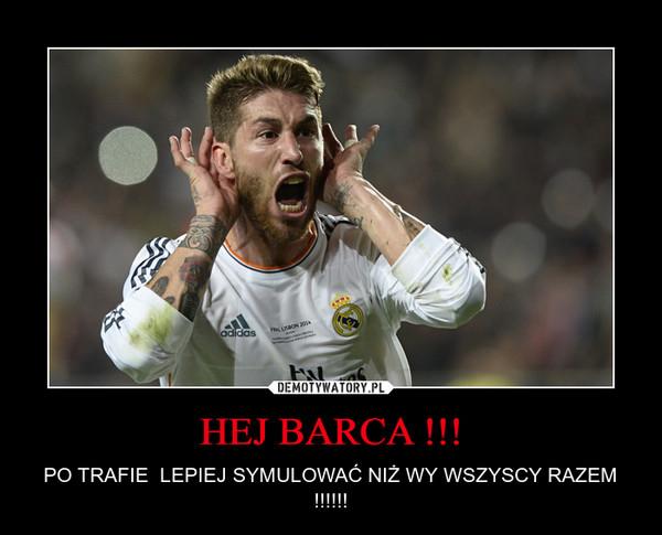 HEJ BARCA !!!