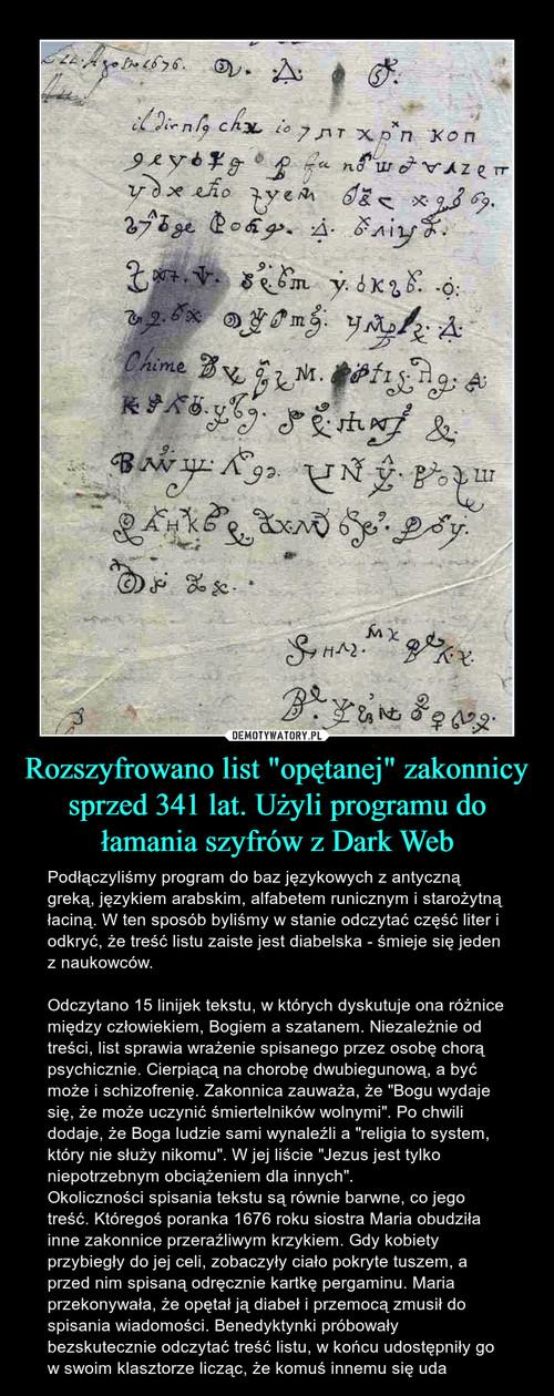 """Rozszyfrowano list """"opętanej"""" zakonnicy sprzed 341 lat. Użyli programu do łamania szyfrów z Dark Web"""