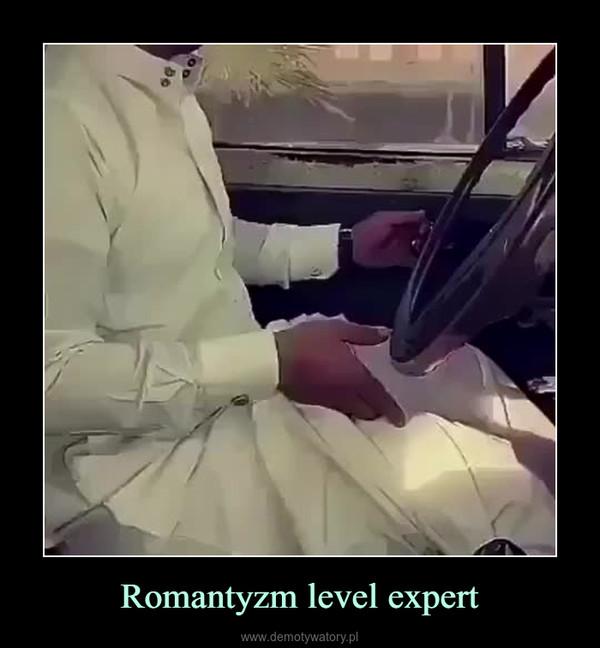 Romantyzm level expert –