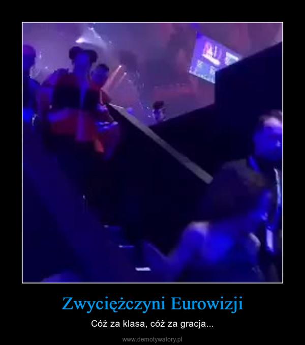 Zwyciężczyni Eurowizji – Cóż za klasa, cóż za gracja...