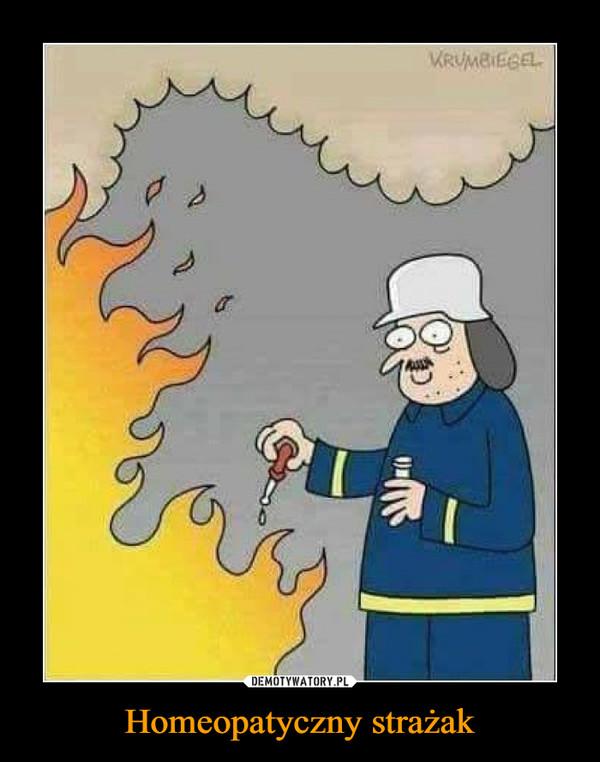 Homeopatyczny strażak –