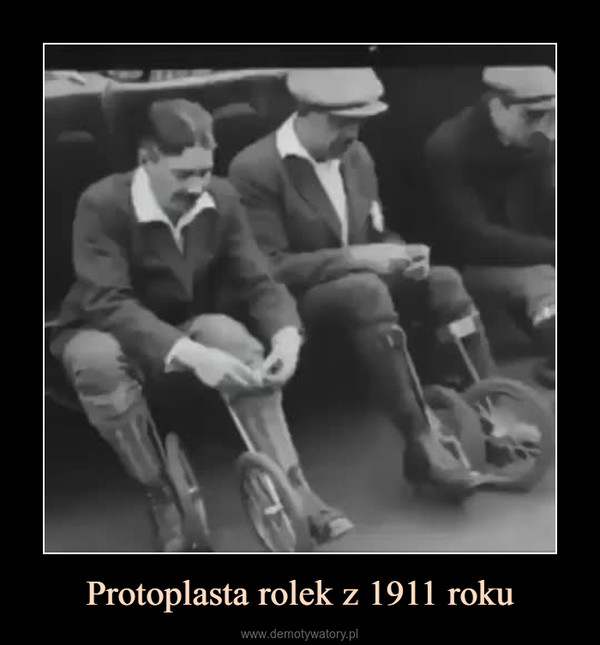 Protoplasta rolek z 1911 roku –