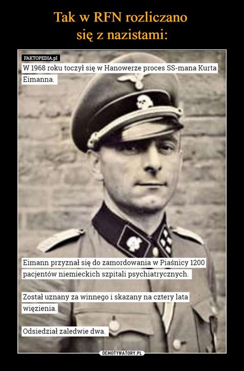 Tak w RFN rozliczano  się z nazistami: