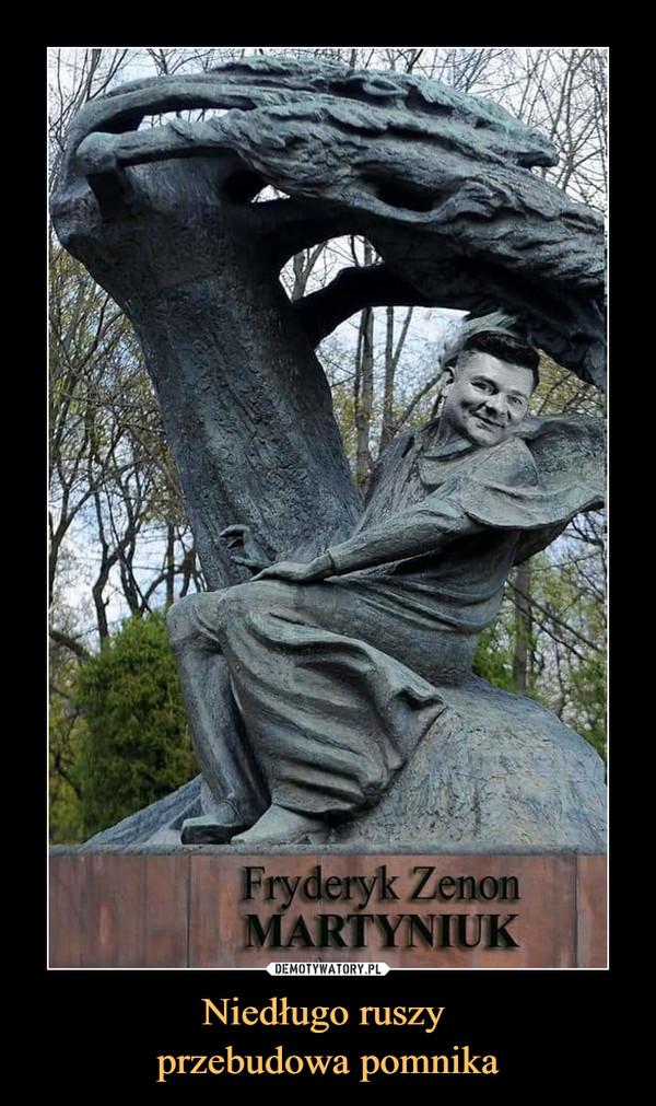 Niedługo ruszy przebudowa pomnika –  Fryderyk Zenon Martyniuk