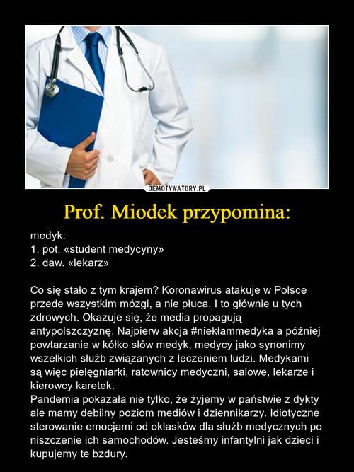 Prof. Miodek przypomina: