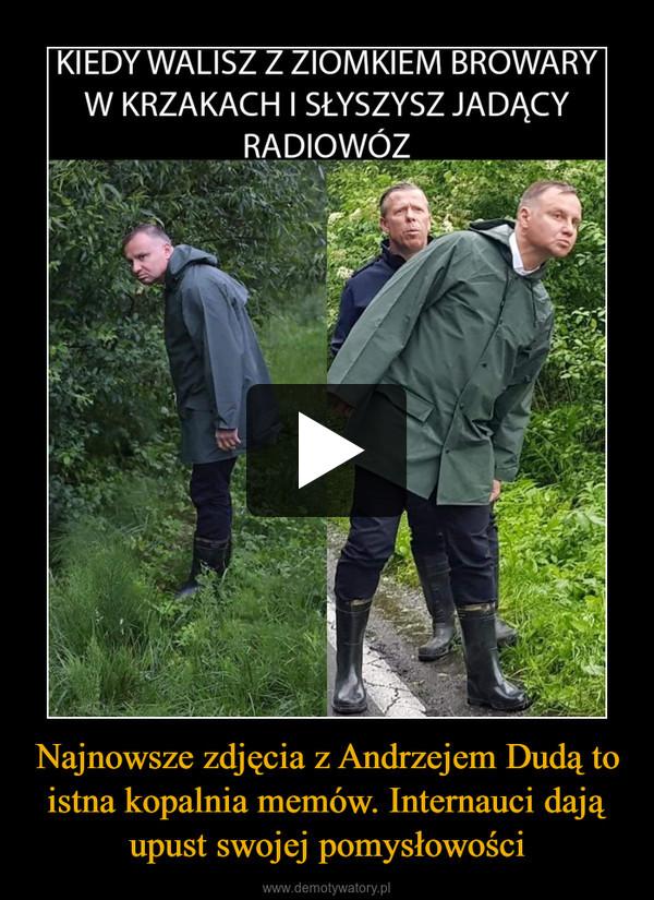 Najnowsze zdjęcia z Andrzejem Dudą to istna kopalnia memów. Internauci dają upust swojej pomysłowości –