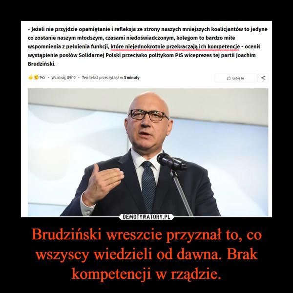 Brudziński wreszcie przyznał to, co wszyscy wiedzieli od dawna. Brak kompetencji w rządzie. –