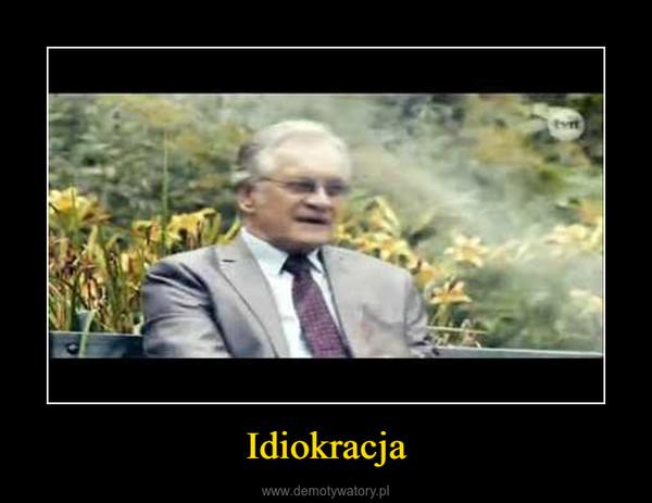 Idiokracja –