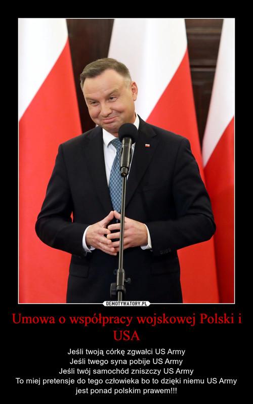 Umowa o współpracy wojskowej Polski i USA