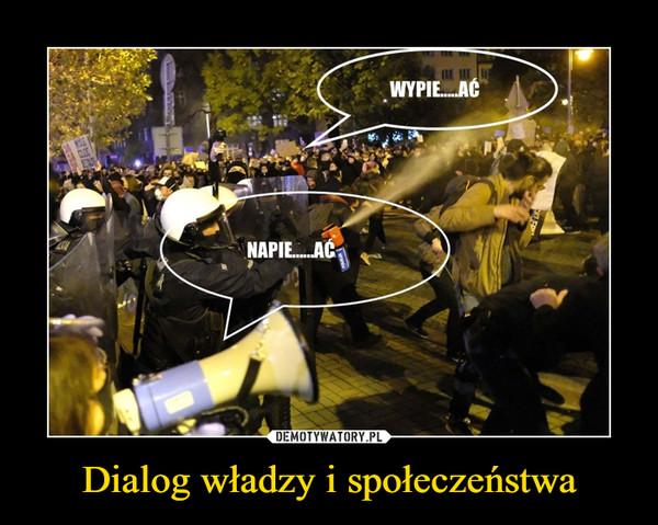 Dialog władzy i społeczeństwa –