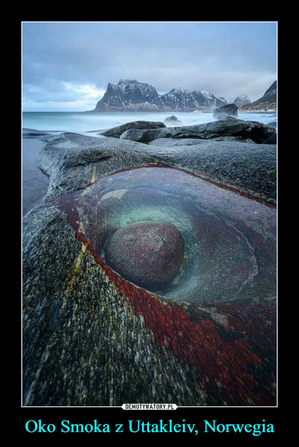 Oko Smoka z Uttakleiv, Norwegia –
