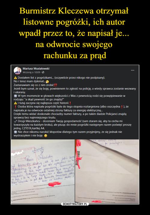 Burmistrz Kleczewa otrzymał  listowne pogróżki, ich autor  wpadł przez to, że napisał je...  na odwrocie swojego  rachunku za prąd