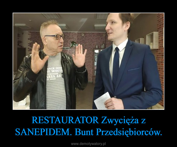 RESTAURATOR Zwycięża z SANEPIDEM. Bunt Przedsiębiorców. –
