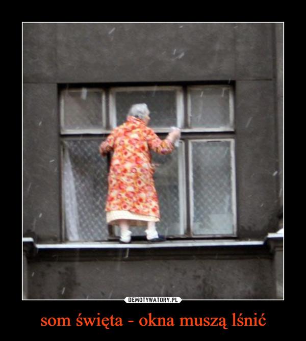 som święta - okna muszą lśnić –