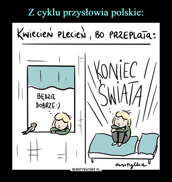 Z cyklu przysłowia polskie:
