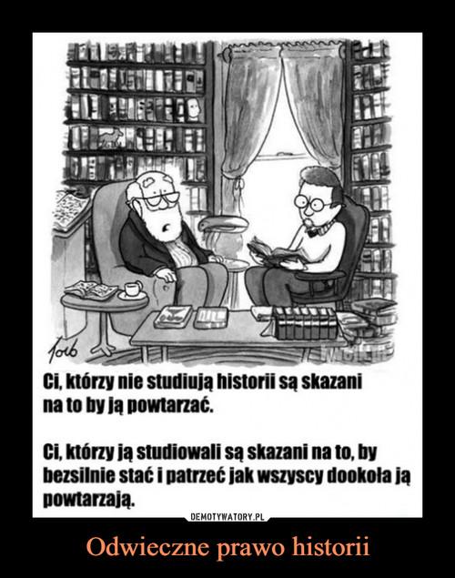 Odwieczne prawo historii