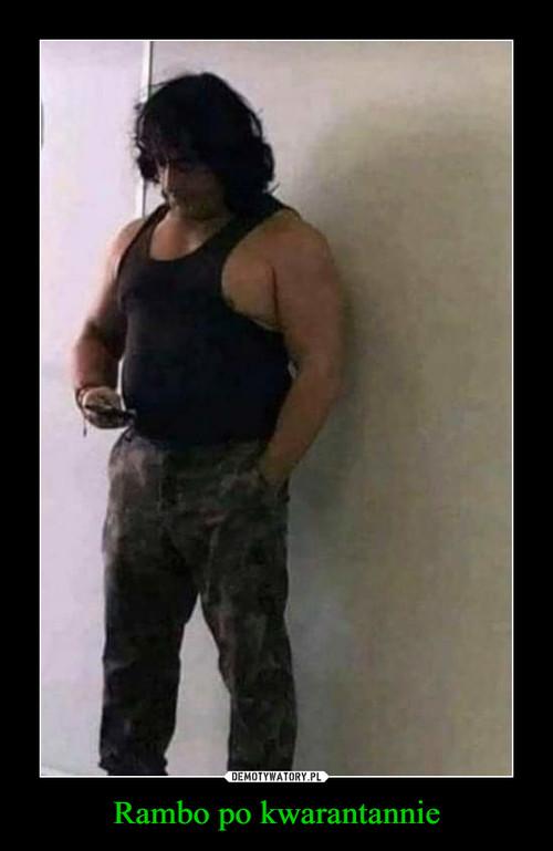 Rambo po kwarantannie