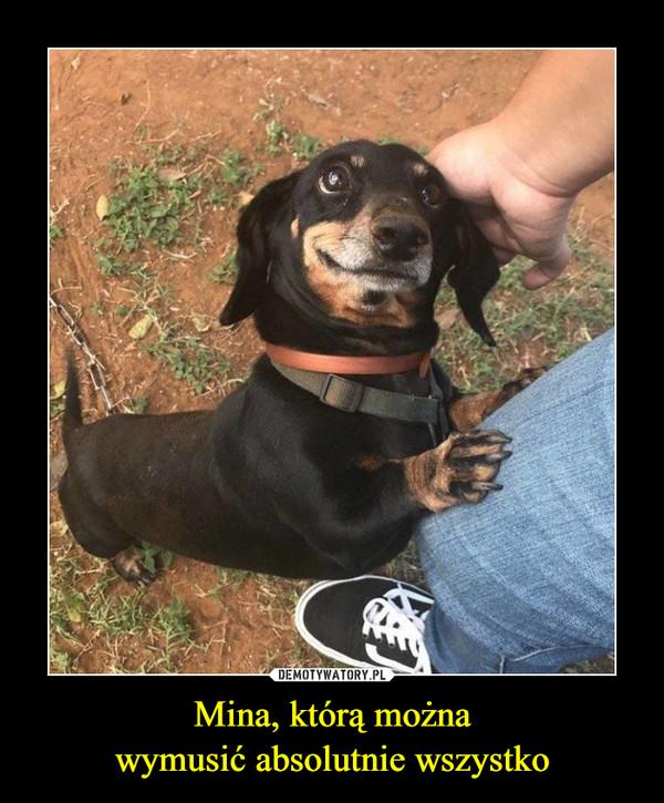 Mina, którą możnawymusić absolutnie wszystko –