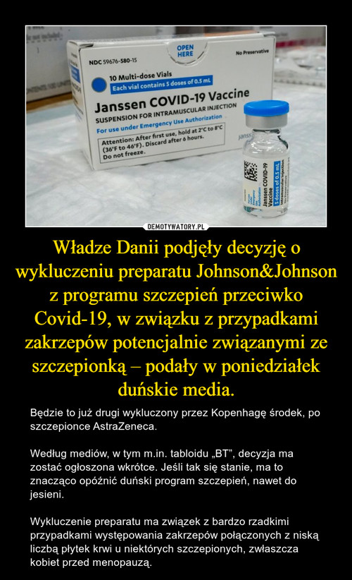 Władze Danii podjęły decyzję o wykluczeniu preparatu Johnson&Johnson z programu szczepień przeciwko Covid-19, w związku z przypadkami zakrzepów potencjalnie związanymi ze szczepionką – podały w poniedziałek duńskie media.