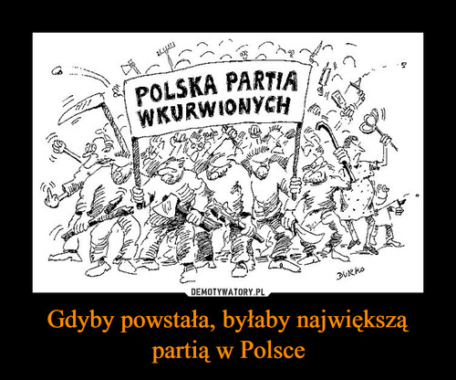 Gdyby powstała, byłaby największą partią w Polsce