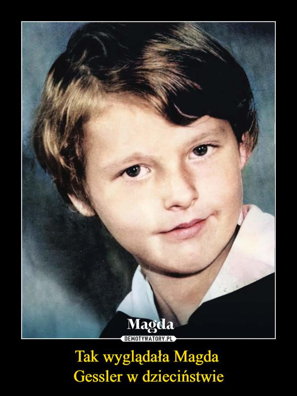 Tak wyglądała Magda  Gessler w dzieciństwie