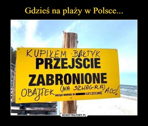 Gdzieś na plaży w Polsce...