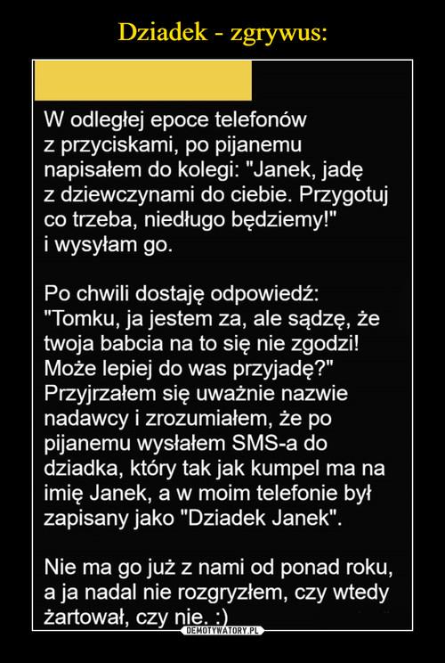 Dziadek - zgrywus: