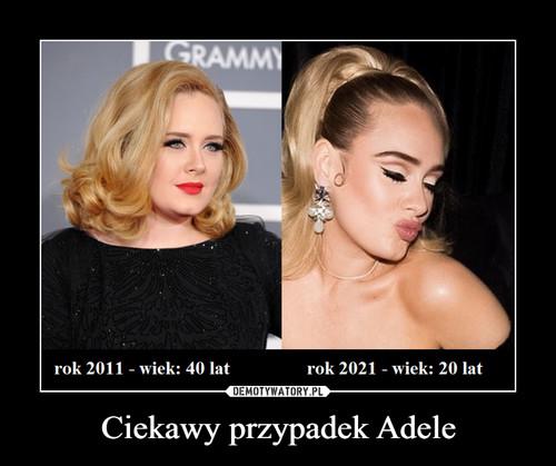 Ciekawy przypadek Adele