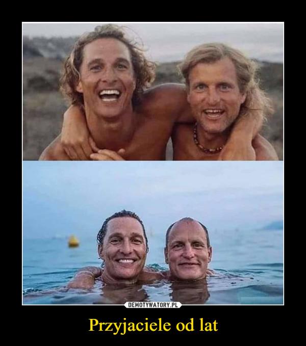 Przyjaciele od lat –