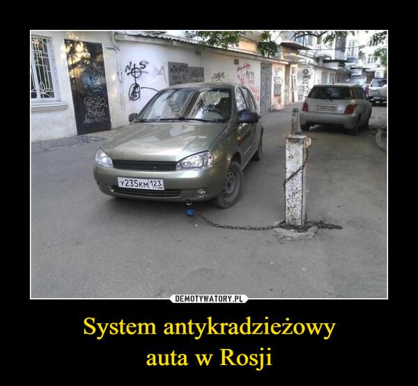 System antykradzieżowyauta w Rosji –