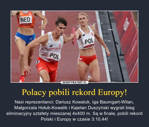 Polacy pobili rekord Europy!