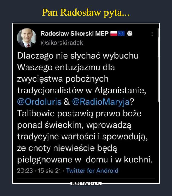 Pan Radosław pyta...